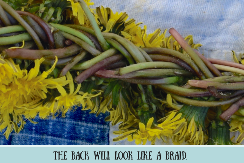 """Close-up of reverse of dandelion crown and text that reads """"the back will look like a braid"""""""