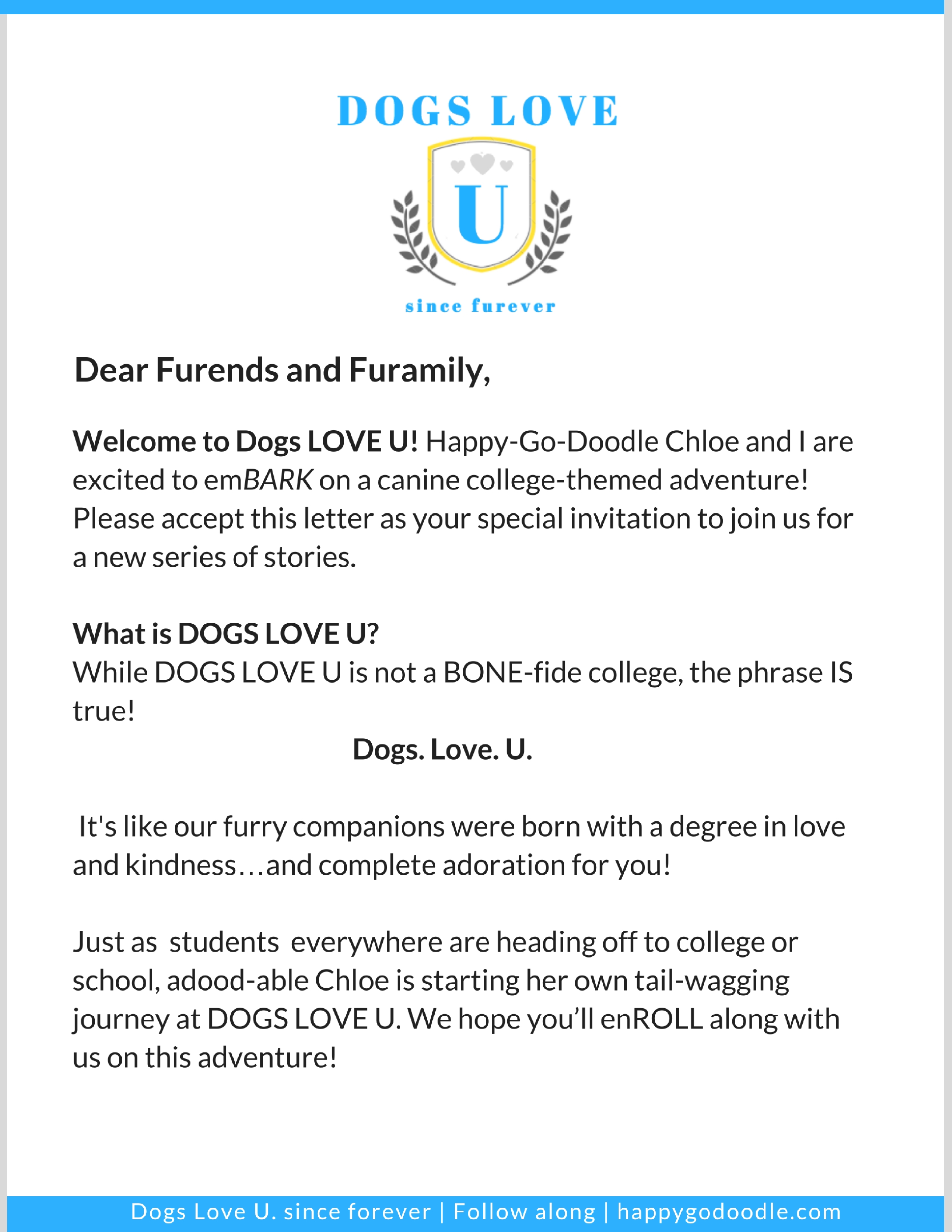 Dear Furends and Family: A Dogs Love U Welcome Letter for a college-themed dog blog series