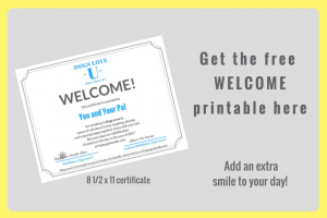 """Get the free """"welcome"""" printable here and add an extra smile to your day and image of welcome certificate that welcomes you and your pal to Dogs Love U"""